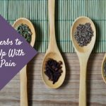 Knock Out Your Pain With These 4 Herbs